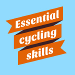 Essential Cycling Skills resources help people gain cycling confidence